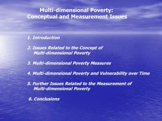 Multi-dimensional Poverty:  Conceptual and Measurement Issues