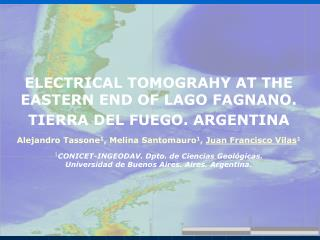 ELECTRICAL TOMOGRAHY AT THE EASTERN END OF LAGO FAGNANO.  TIERRA DEL FUEGO. ARGENTINA
