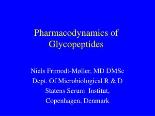 Pharmacodynamics of Glycopeptides