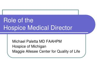 Role of the  Hospice Medical Director