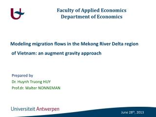 Modeling migration flows in the Mekong River Delta region  of Vietnam: an augment gravity approach