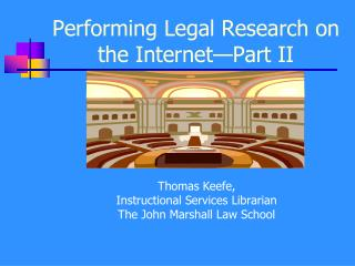 Performing Legal Research on the Internet Part II