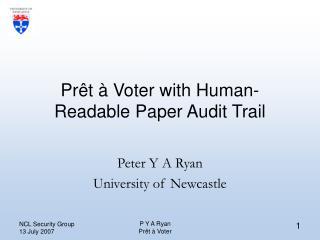 Prêt à Voter with Human-Readable Paper Audit Trail