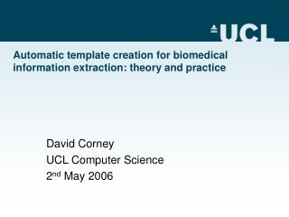 Automatic template creation for biomedical information extraction: theory and practice