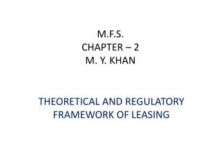M.F.S. CHAPTER � 2 M. Y. KHAN