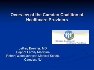 Overview of the Camden Coalition of Healthcare Providers