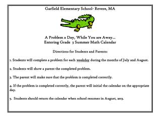 Garfield Elementary School- Revere, MA A Problem a Day, While You are Away…