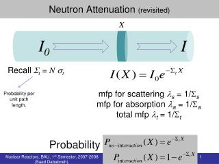 Neutron Attenuation  (revisited)
