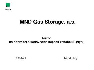 MND Gas Storage, a.s.