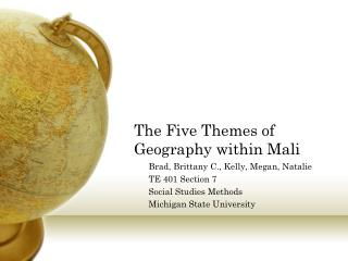 The Five Themes of Geography within Mali