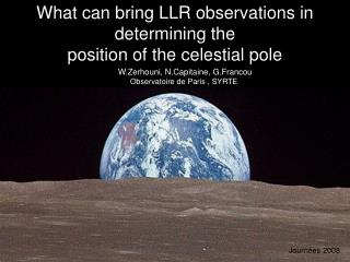 What can bring LLR observations in determining the position of the celestial pole