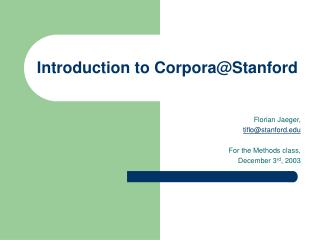 Introduction to Corpora@Stanford