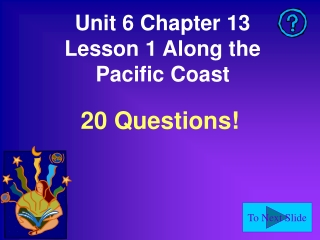 Unit 6 Chapter 13 Lesson 1 Along the Pacific Coast