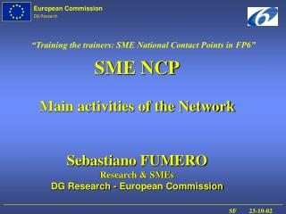 """Training the trainers: SME National Contact Points in FP6"""