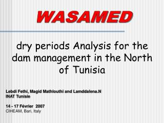 dry periods Analysis for the dam management in the North of Tunisia