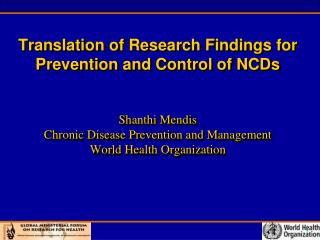 Does evidence exist to inform NCD policies? How can evidence be translated into policies?