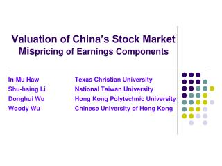 Valuation of China's Stock Market Mis pricing of Earnings Components