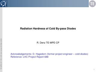 Radiation Hardness of Cold By-pass Diodes