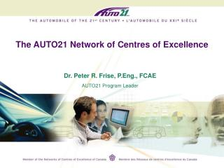 The AUTO21 Network of Centres of Excellence