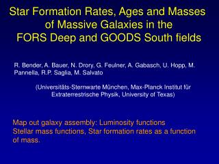 Star Formation Rates, Ages and Masses  of Massive Galaxies in the FORS Deep and GOODS South fields