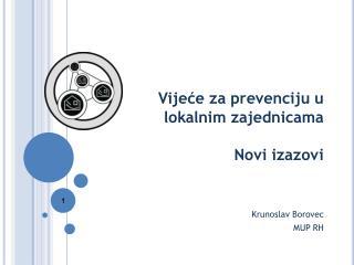 Vijeće za prevenciju u lokalnim zajednicama Novi izazovi