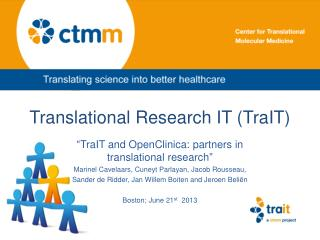 Translational Research IT (TraIT)