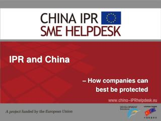 IPR and China – How companies can  best be protected