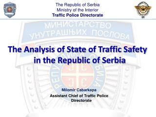 The Analysis of State of Traffic Safety in the Republic of Serbia