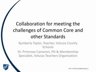 Collaboration for meeting the challenges of Common Core and other Standards