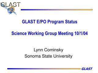 GLAST E/PO Program Status Science Working Group Meeting 10/1/04