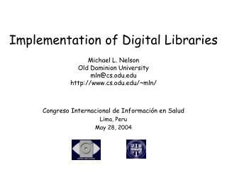 Congreso Internacional de Informaci�n en Salud Lima, Peru May 28, 2004