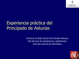 Experiencia práctica del Principado de Asturias