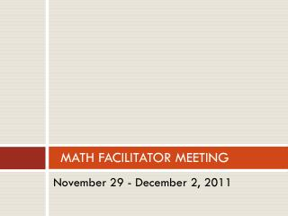 MATH FACILITATOR MEETING