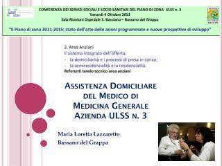 Assistenza Domiciliare   del Medico di  Medicina Generale Azienda ULSS n. 3
