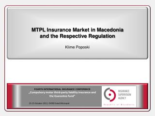 "FOURTH INTERNATIONAL INSURANCE CONFERENCE "" Cumpulsory motor third-party liability insurance and"