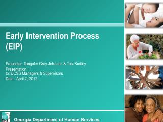 Early Intervention Process (EIP)