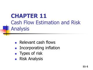 CHAPTER 11 Cash Flow Estimation and Risk Analysis