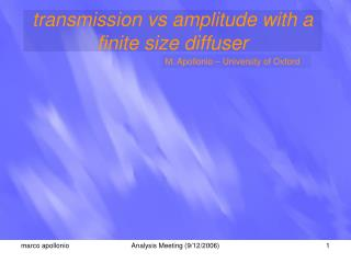 transmission vs amplitude with a finite size diffuser
