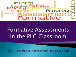 Formative Assessments in the PLC Classroom
