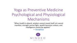 Yoga as Preventive Medicine Psychological and Physiological Mechanisms