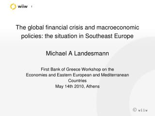 First Bank of Greece Workshop on the Economies and Eastern European and Mediterranean Countries