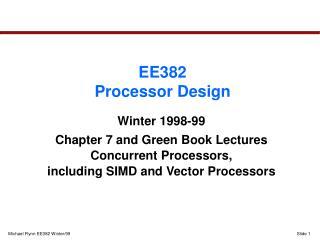 EE382 Processor Design