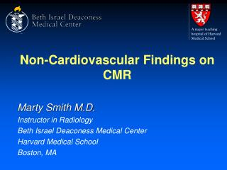 Non-Cardiovascular Findings on CMR