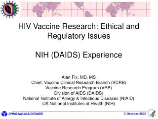 HIV Vaccine Research: Ethical and Regulatory Issues   NIH DAIDS Experience