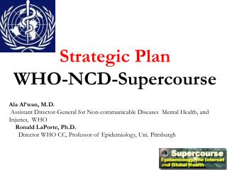 Strategic Plan WHO-NCD-Supercourse