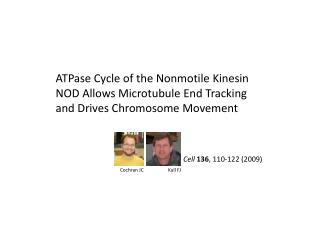 ATPase Cycle of the Nonmotile Kinesin NOD Allows Microtubule End Tracking