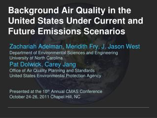 Background Air Quality in the United States Under Current and Future Emissions Scenarios