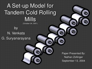 A Set-up Model for Tandem Cold Rolling Mills  October 24, 2001