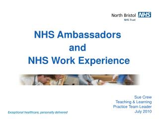 NHS Ambassadors  and  NHS Work Experience
