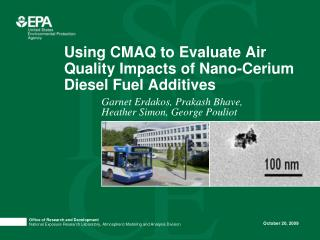 Using CMAQ to Evaluate Air Quality Impacts of Nano-Cerium Diesel Fuel Additives